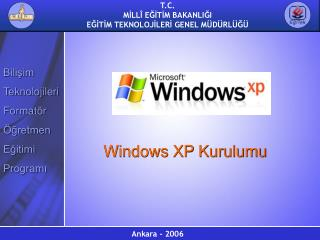 Windows XP Kurulumu