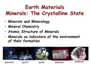 Earth Materials Minerals: The Crystalline State