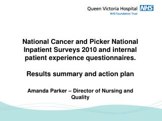 The National Cancer Patient Experience Programme 2010 National Survey