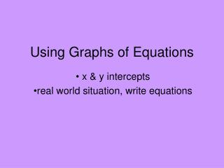 Using Graphs of Equations