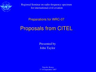 Preparations for WRC-07 Proposals from CITEL