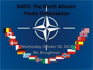 NATO: The North Atlantic  Treaty Organization