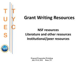 NSF resources Literature and other resources Institutional/peer resources
