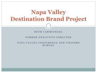 Napa Valley Destination Brand Project