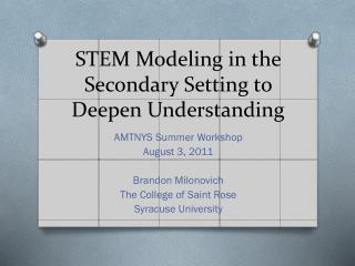 STEM Modeling in the Secondary Setting to Deepen Understanding