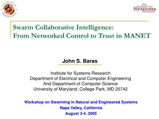 Swarm Collaborative Intelligence:  From Networked Control to Trust in MANET