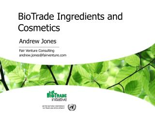 BioTrade Ingredients and Cosmetics