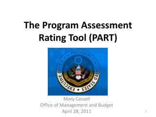 The Program Assessment Rating Tool (PART)