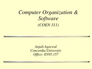 Computer Organization & Software (COEN 311)