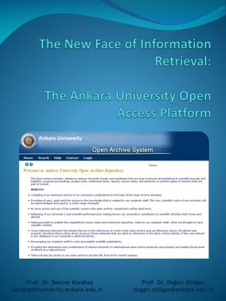 The New Face of Information Retrieval: The Ankara University Open Access Platform