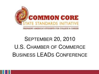 September 20, 2010 U.S. Chamber of Commerce Business LEADs Conference