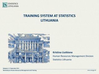 TRAINING SYSTEM AT STATISTICS  LITHUANIA