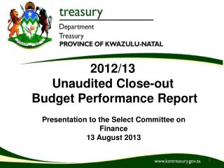 2012/13  Unaudited Close-out   Budget Performance Report
