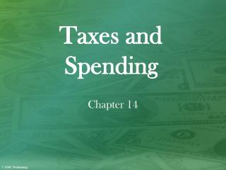 Taxes and Spending