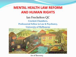 MENTAL HEALTH LAW REFORM AND HUMAN RIGHTS
