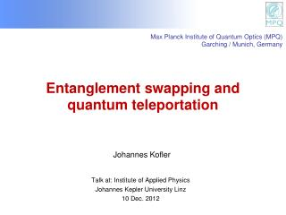 Entanglement swapping and quantum teleportation