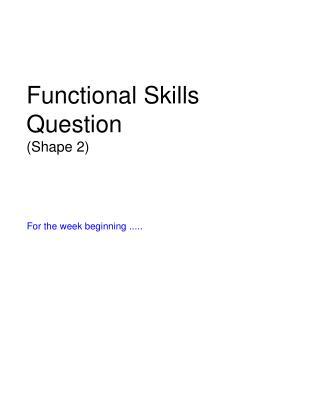 Functional Skills Question (Shape 2)