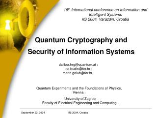 Quantum Cryptography and  Security of Information Systems