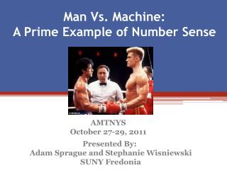 Man Vs. Machine:  A Prime Example of Number Sense