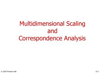 Multidimensional Scaling and  Correspondence Analysis
