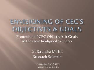 Envisioning of CEC's objectives & Goals