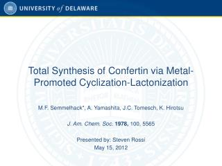 Total Synthesis of Confertin via Metal-Promoted Cyclization-Lactonization