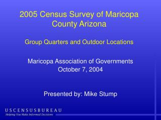 2005 Census Survey of Maricopa County Arizona Group Quarters and Outdoor Locations