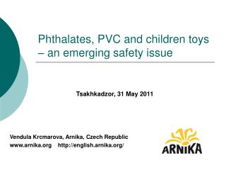 Phthalates, PVC and children toys   an emerging safety issue