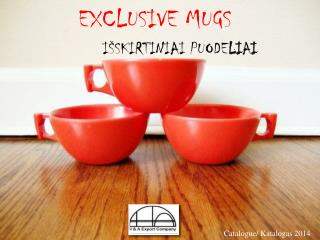 exclusive mugs