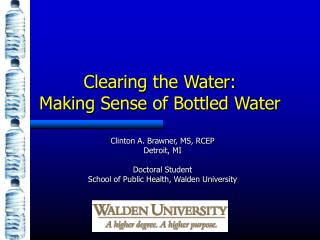 Clearing the Water: Making Sense of Bottled Water