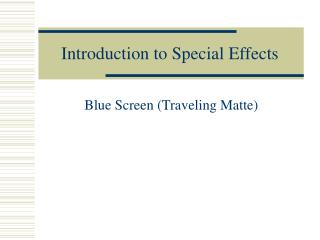 Introduction to Special Effects