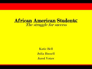 African American Students: