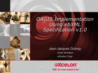 OAGIS Implementation Using ebXML Specification v1.0