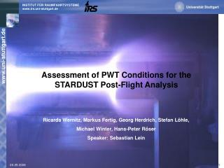 Assessment of PWT Conditions for the STARDUST Post-Flight Analysis