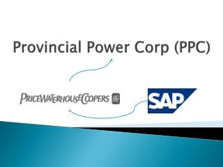 Provincial Power Corp (PPC)