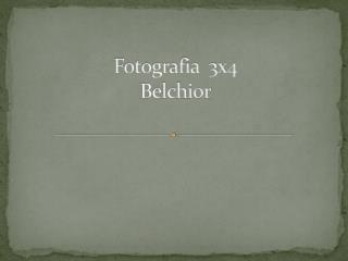 Fotografia  3x4   Belchior
