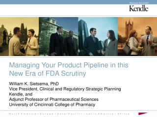 Managing Your Product Pipeline in this New Era of FDA Scrutiny