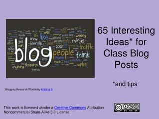 65 Interesting Ideas* for Class Blog Posts
