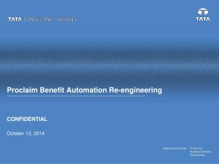 Proclaim Benefit Automation Re-engineering