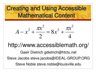Creating and Using Accessible Mathematical Content