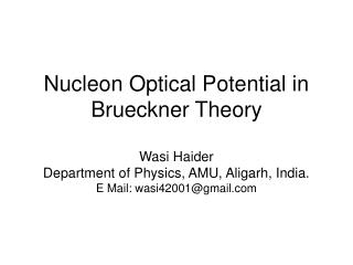 Introduction. G-matrix (Effective Interaction). Nucleon Optical Potential. Spin-orbit force.