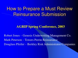 How to Prepare a Must Review Reinsurance Submission