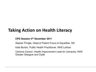 Taking Action on Health Literacy