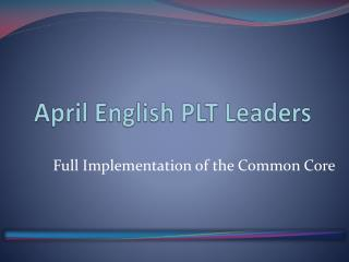 April English PLT Leaders