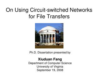 On Using Circuit-switched Networks for File Transfers
