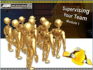 Supervising Your Team