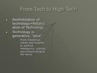 From Tech to High-Tech
