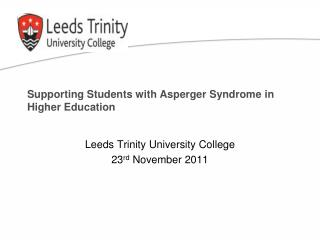 Supporting Students with Asperger Syndrome in Higher Education