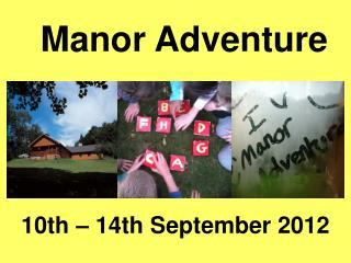 Manor Adventure