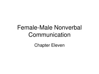 Female-Male Nonverbal Communication